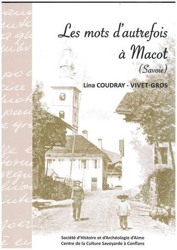 Les mots d'autrefois à Macot